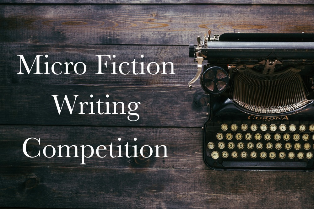 Micro Fiction writing competition