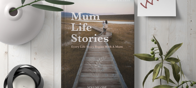 WIN the Mum Life Stories Anthology for Mother's Day!